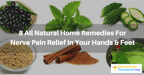 8 Natural Neuropathy Home Remedies For Nerve Pain Relief